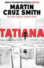 Tatiana (Arkady Renko), Cruz Smith, Martin, New Book