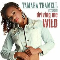 Tamara Tramell Peterson - Driving Me Wild (EP) [CD]