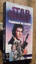 Traquenard sur Corellia Star Wars Fleuve Noir 50e anniversaire 1999