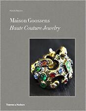 Maison Goossens: Haute Couture Jewelry  NOUVEAU Relie Livre  Patrick Mauri s