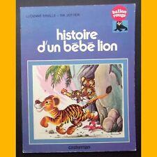 Coll. Ballon Rouge HISTOIRE D'UN BÉBÉ LION Lucienne Erville Rik Jottier 1977