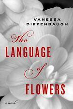 Language of Flowers by Diffenbaugh, Vanessa