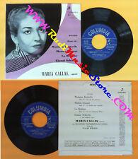 LP 45 7'' MARIA CALLAS Madama butterfly Manon lescaut Boheme Gianni no cd mc dvd