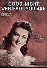 """GINNY SIMMS Sheet Music """"Good Night, Wherever You Are"""" 1944"""