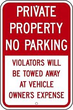 12x18 Private Property No Parking 3M engineer grade reflective sign