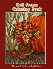 Autumn Fall Scenes Adult Coloring Book Creative Scenes To Color Relax And Enjoy