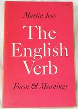 The English Verb: Form & Meanings by Martin Joos (1968 pb) 2nd edition