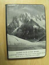 Alpine Club Climbing Guide Book Mont Blanc (Vol II)
