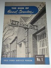 """FORD 1952 """"SIGN OF GOOD(Customer)SERVICE"""" Motor FORUM Book #1 EXC,Garage Station"""