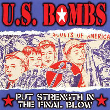 U.S. BOMBS - PUT STRENGTH IN THE FINAL BLOW LAST COPIES OF OC PUNK CLASSIC - CD