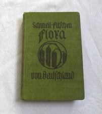 Flora in Deutschland (1932) Schmeil - Fitschen (Botanik/Pflanzenkunde)
