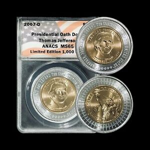 UNITED STATES. 2007, Dollar, D- ANACS MS65 - Presidential Oath, Jefferson, RARE