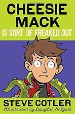 Cheesie Mack Is Sort of Freaked Out by Steve Cotler
