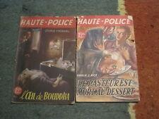"2 Fascicules ""Haute Police""  (l'un abimé)"