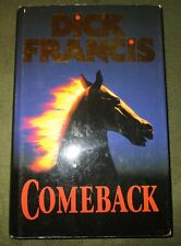 Dick Francis Comeback  Very fine Signed  Ist Edition 1991 Michael Joseph