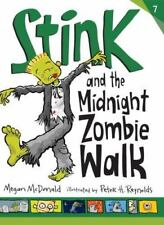 Stink #7: Stink & the Midnight Zombie Walk by Megan McDonald 2013 NEW Paperback