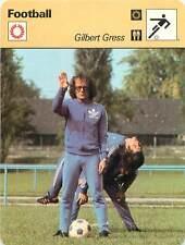 FICHE CARD:Gilbert Gress France Suisse Attaquant Midfielder Striker FOOTBALL 70s