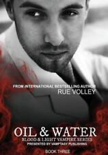 Oil and Water by Rue Volley (2013, Paperback)