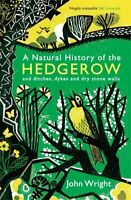John Wright - A Natural History of the Hedgerow