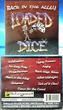 Loaded Dice - Back In The Alley (CD,1999, Delinquent Records, US INDIE)VERY RARE