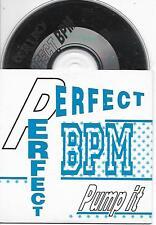 PERFECT BPM - Pump it CD SINGLE 3TR Dutch Cardsleeve 1991 Hip-House Jack Swing