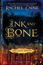 Ink and Bone (The Great Library) by Caine, Rachel