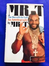 MR. T. THE MAN WITH THE GOLD. AN AUTOBIOGRAPHY - 1ST. ED. INSCRIBED BY MR. T