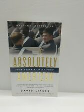 Absolutely American : Four Years at West Point by David Lipsky (2004, Paperback)