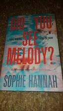 SOPHIE HANNAH - Did You See Melody ? UK 1st HB - Crime Thriller-  Signed