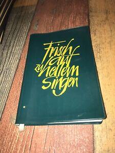 Frischauf zu hellem Singen. Jugendliederbuch der Landeskirchlichen Gemeinschafte
