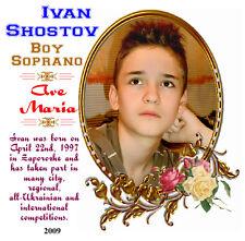 Иван Шостов - Ivan Shostov - Boy Soprano