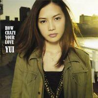 CD+DVD HOW CRAZY YOUR LOVE Yui LTD Japan w/OBI SRCL-7770 2011