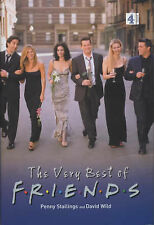 THE VERY BEST OF FRIENDS., Stallings, Penny and David Wild., Used; Very Good Boo