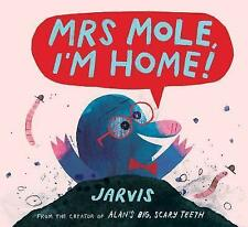 MRS MOLE, I'M HOME / JARVIS	9781406367270