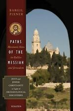 Paths of the Messiah by Bargil Pixner (2010, Paperback)