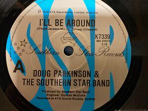 "Doug Parkinson Ill Be Around EXc Northern Soul 7"" Single"