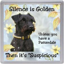 "Patterdale Terrier Dog Coaster ""Silence is Golden Unless you ..."" by Starprint"