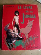 RUDYARD KIPLING LE LIVRE DE LA JUNGLE DELAGRAVE 1958 TBE ILLUSTRATIONS P. DURAND