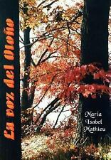 La Voz Del Otoño by Marma Isabel Mathieu (2003, Hardcover)