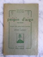 Peipin d'aigo Vau-cluso Félix-Dalazil 1928