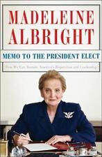 Madeleine Albright~MEMO TO THE PRESIDENT ELECT~SIGNED 1ST(2)/DJ~NICE COPY