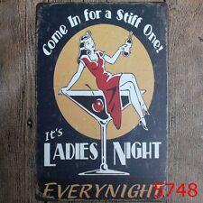 Metal Tin Sign it's a ladies night Bar Pub Vintage Retro Poster Cafe ART