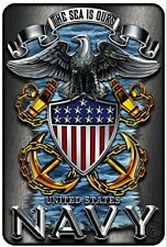 NAVY metal sign ... The United States Navy 8x12 metal sign - the SEA is OURS