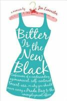 BITTER IS THE NEW BLACK by Jen Lancaster FREE USA SHIPPING funny Memoir