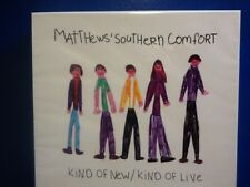 MATTHEWS SOUTHERN  COMFORT.        KIND.OF. NEW /.KIND.OF LIVE.     COMPACT DISC