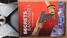 SECRETS BANCAIRES 2.2 LE GOUT DE L'ARGENT - E.O. -2007- RICHELLE - HE - GLENAT