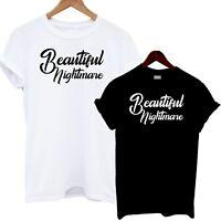 Beautiful Nightmare T Shirt Tee Top Slogan Statement Sexy Celebrity Fashion Cute