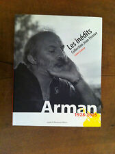 ‎ARMAN 1928-2005. Les inédits Collection Jean Ferrero.‎- 2006 -