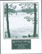 Natural Areas of Rensselaer County New York, by Claire K. Schmitt , 1994