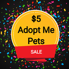 $5 Pets and items ADOPT one message ME see description for listing abbreviations